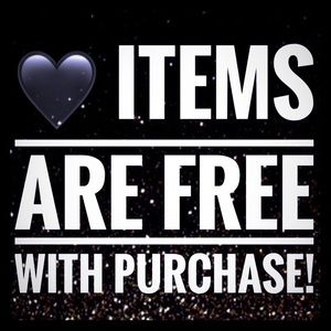 Other - 🖤 items FREE!!!